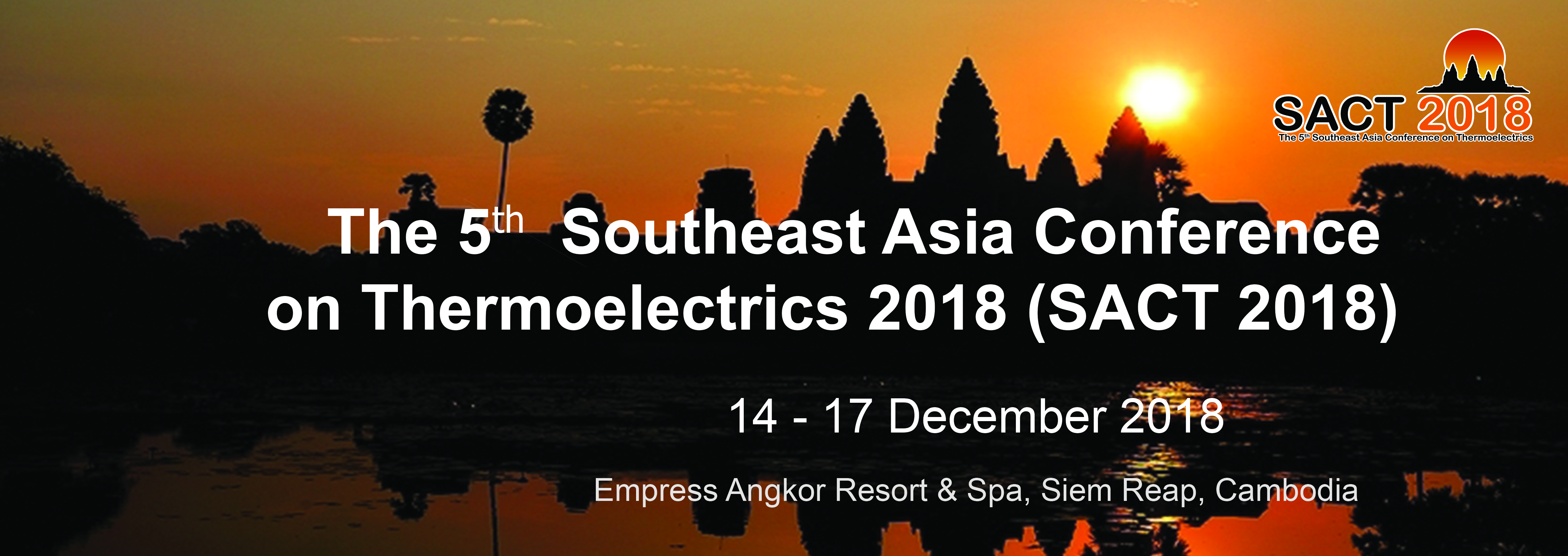 Conference Venue :Empress Angkor Resort & Spa, Siem Reap, Cambodia